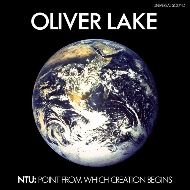 Oliver Lake NTU: THE POINT FROM WHICH CREATION BEGINS Vinyl Record