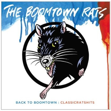 Boomtown Rats BACK TO BOOMTOWN: CLASSIC RATS HITS CD