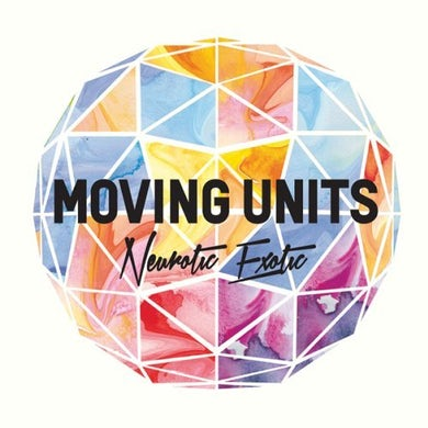 Moving Units NEUROTIC EXOTIC CD