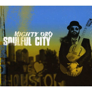 Mighty Orq SOULFUL CITY CD