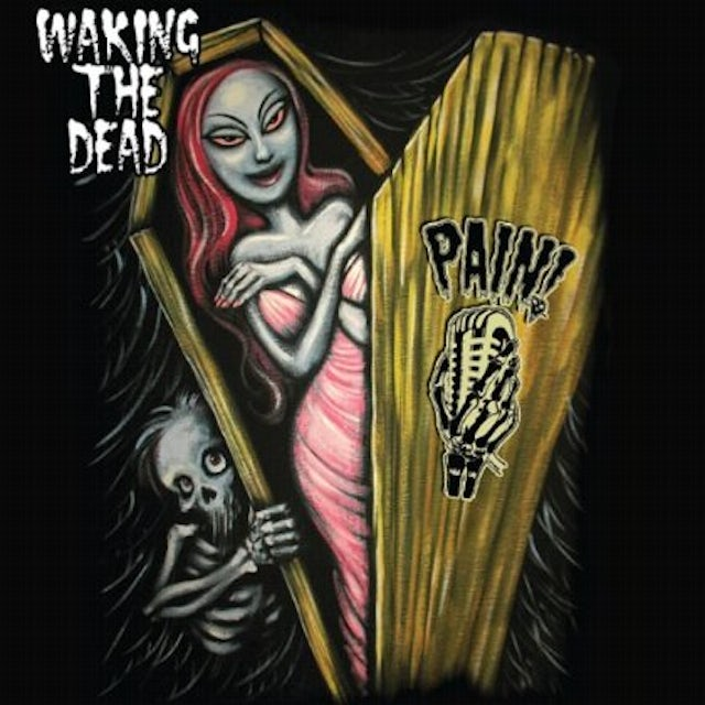 Pain WAKING THE DEAD CD