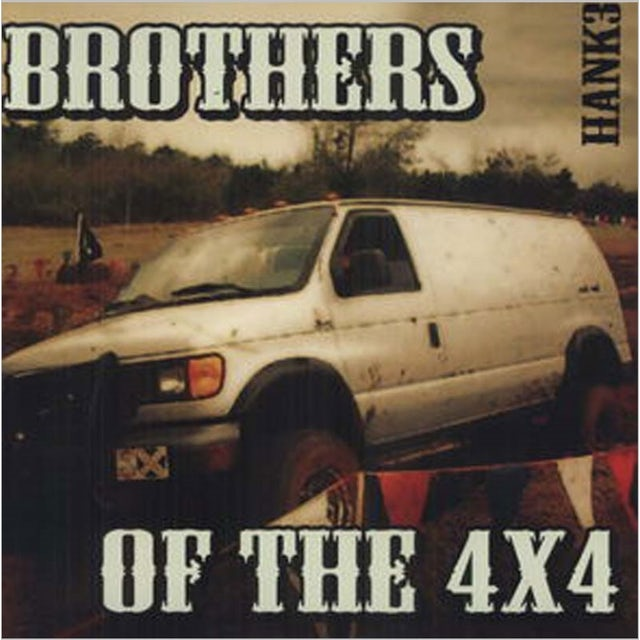 Hank 3 BROTHERS OF THE 4X4 Vinyl Record