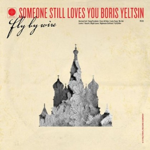 Someone Still Loves You Boris Yeltsin FLY BY WIRE Vinyl Record