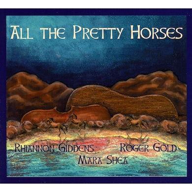 Rhiannon Giddens All the Pretty Horses CD