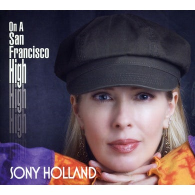 Sony Holland ON A SAN FRANCISCO HIGH CD