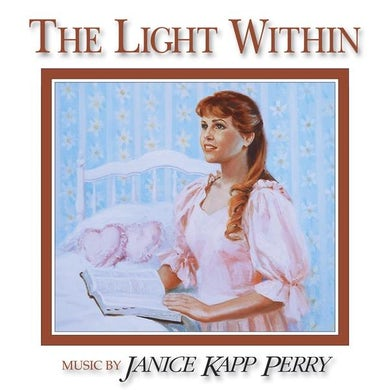 Janice Kapp Perry LIGHT WITHIN CD