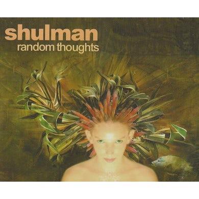 Shulman RANDOM THOUGHTS CD