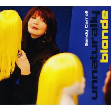 Sandy Carroll UNNATURALLY BLONDE CD