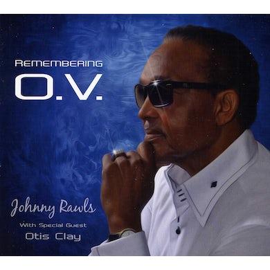 Johnny Rawls REMEMBERING O.V. CD