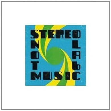 Stereolab NOT MUSIC CD