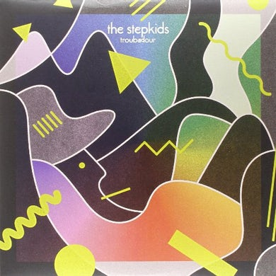 The Stepkids TROUBADOUR Vinyl Record - Digital Download Included