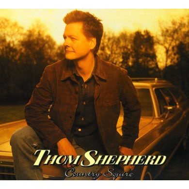 Thom Shepherd COUNTRY SQUIRE CD