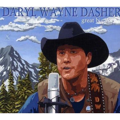 Daryl Wayne Dasher GREAT BIG SKY CD