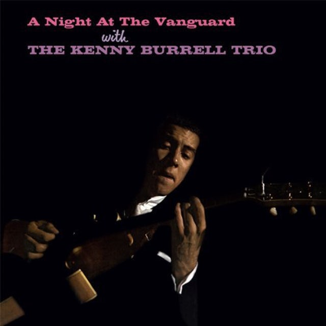 Kenny Trio Burrell NIGHT AT THE VANGUARD Vinyl Record
