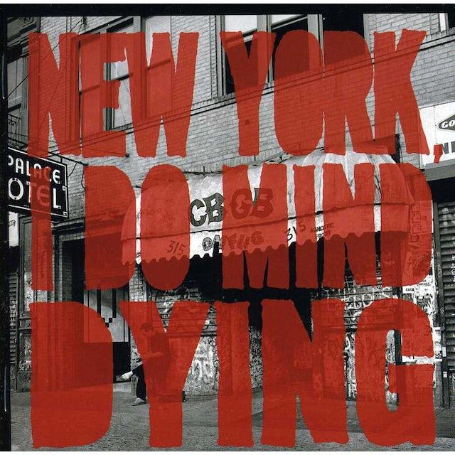 Last Internationale NEW YORK I DO MIND DYING CD