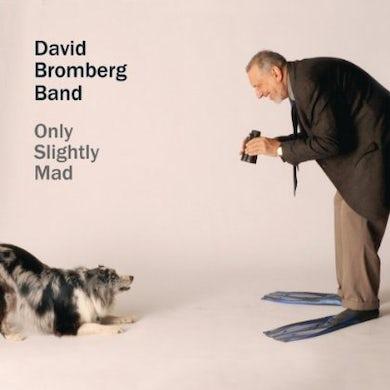 David Bromberg ONLY SLIGHTLY MAD CD