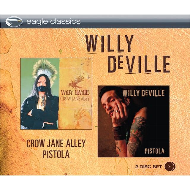 Willy Deville CROW JANE ALLEY & PISTOLA CD