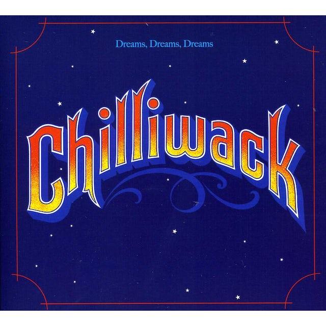 Chilliwack DREAMS DREAMS DREAMS CD