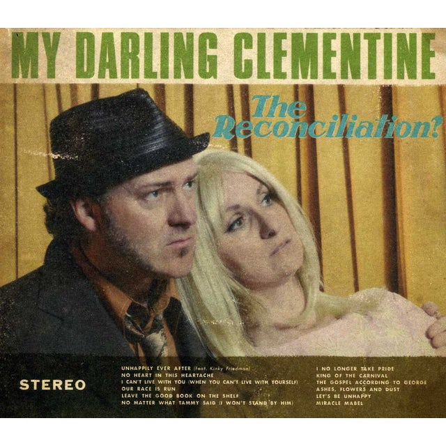 MY DARLING CLEMENTINE RECONCILIATION CD