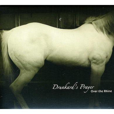 Over The Rhine DRUNKARD'S PRAYER CD