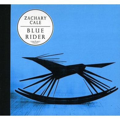 Zachary Cale BLUE RIDER CD