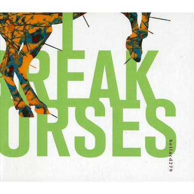 I Break Horses HEARTS CD