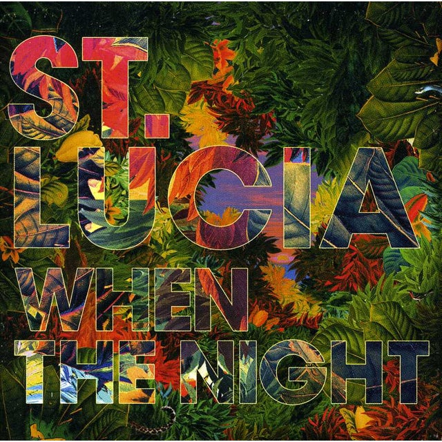 St. Lucia WHEN THE NIGHT CD