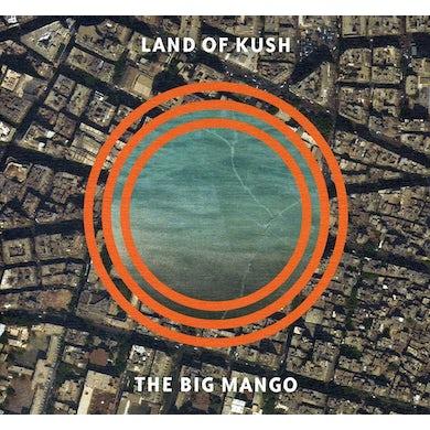 Land Of Kush BIG MANGO CD