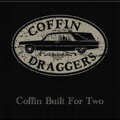 Coffin Draggers COFFIN BUILT FOR TWO CD
