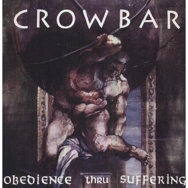 Crowbar OBEDIENCE THRU SUFFERING Vinyl Record