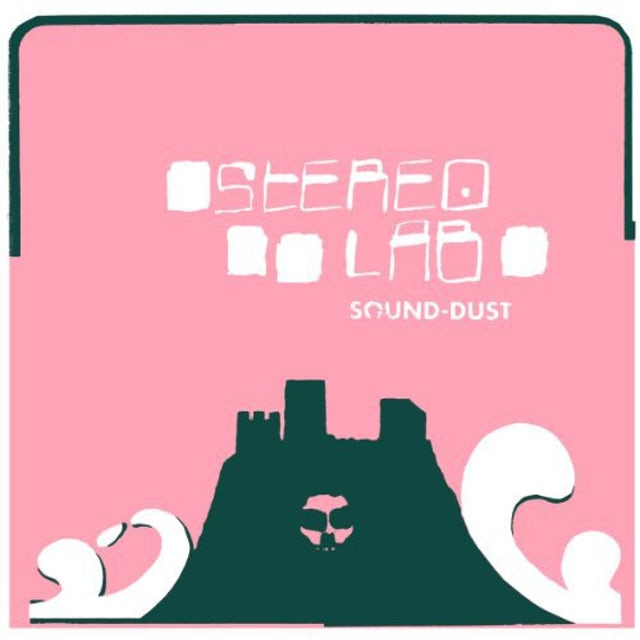 Stereolab SOUND-DUST Vinyl Record - Reissue