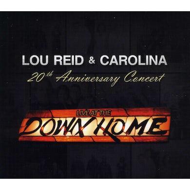 Lou Reid & Carolina LIVE AT THE DOWN HOME 20TH ANNIVERSARY CONCERT CD