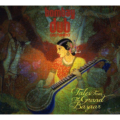 Bombay Dub Orchestra TALES FROM THE GRAND BAZAAR CD