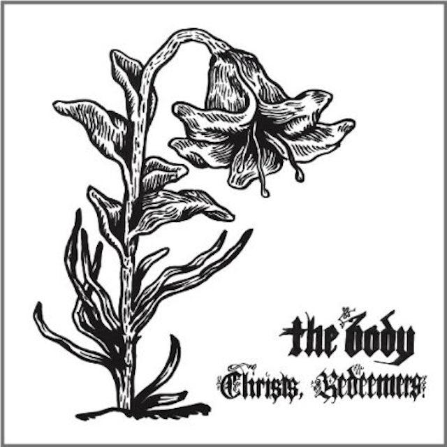 Body CHRISTS REDEEMERS Vinyl Record