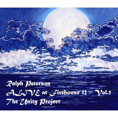 Ralph Peterson ALIVE AT FIREHOUSE 12 VOL 1: THE UNITY PROJECT CD