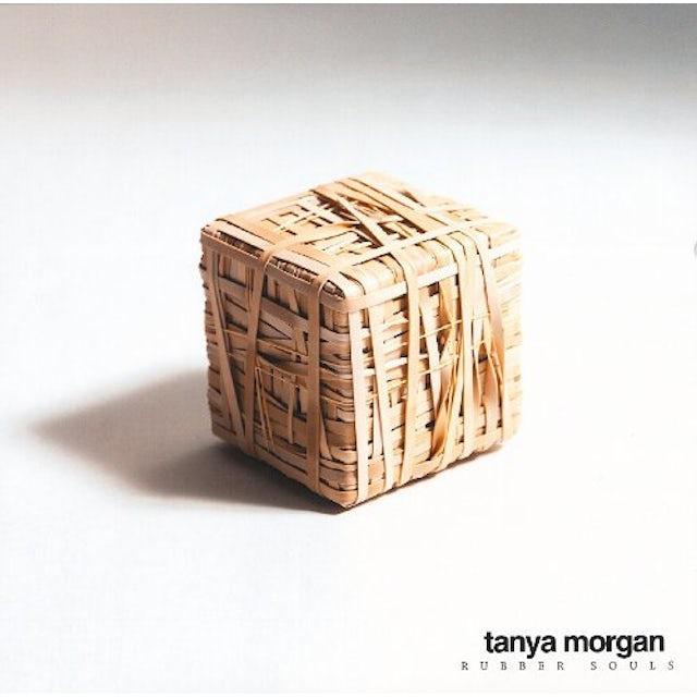 Tanya Morgan RUBBER SOULS Vinyl Record
