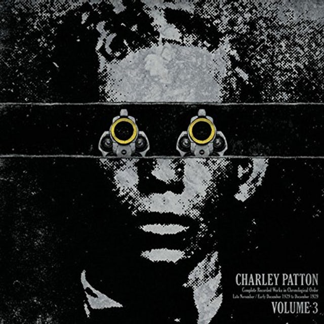 Charley Patton COMPLETE RECORDED WORKS IN CHRONOLOGICAL ORDER 3 Vinyl Record