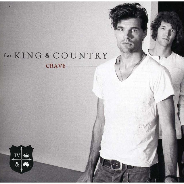 for KING & COUNTRY CRAVE CD