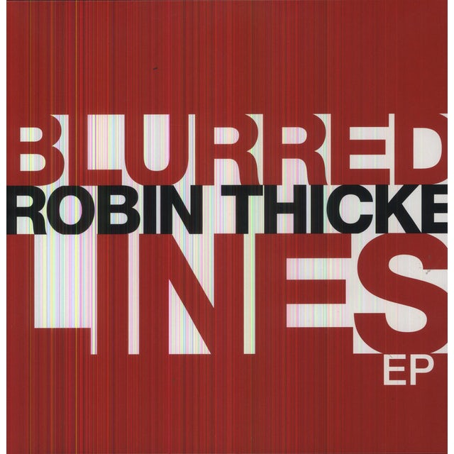 Robin Thicke BLURRED LINES Vinyl Record