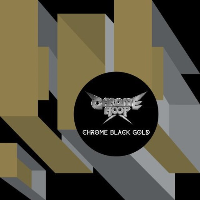 Chrome Hoof CHROME BLACK GOLD Vinyl Record