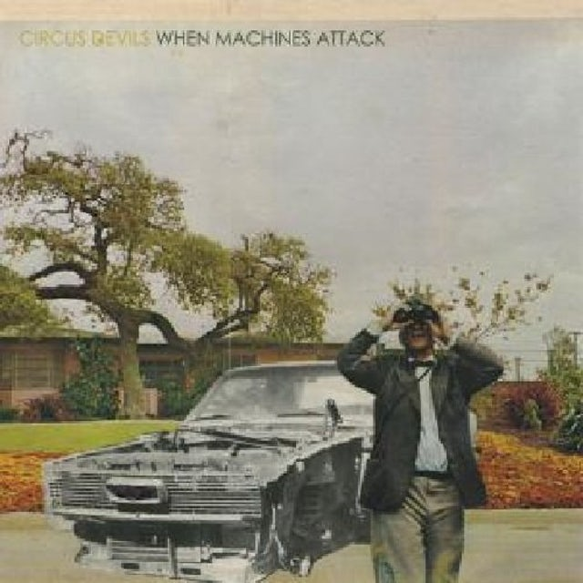 Circus Devils WHEN MACHINES ATTACK CD