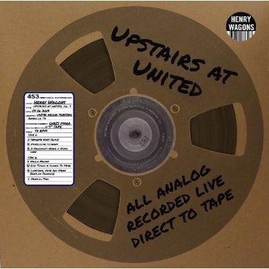 Henry Wagons UPSTAIRS AT UNITED 9 Vinyl Record