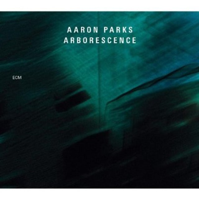 Aaron Parks ARBORESCENCE CD