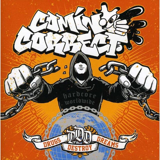 Comin Correct DRUGS DESTROY DREAMS CD