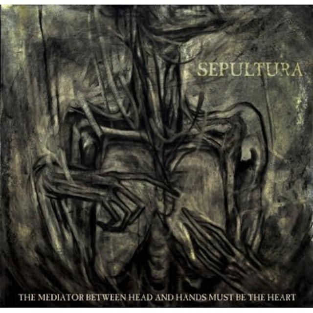 Sepultura MEDIATOR BETWEEN HEAD & HANDS MUST BE THE HEART CD