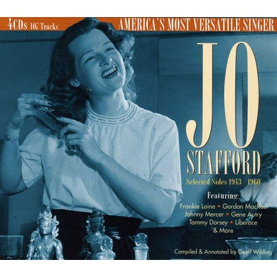 Jo Stafford SELECTED SIDES 1943 TO 1960: AMERICA'S MOST CD