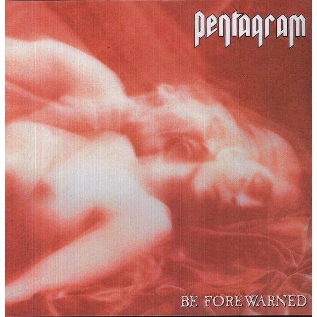 Pentagram BE FOREWARNED Vinyl Record