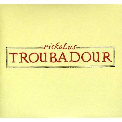 Rickolus TROUBADOUR CD