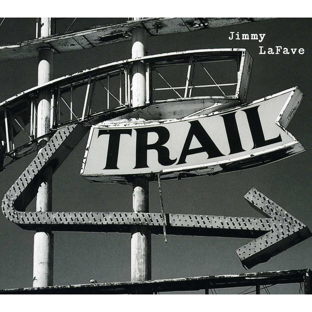 Jimmy LaFave TRAIL TWO CD