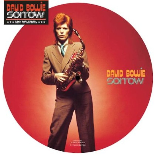 David Bowie SORROW (40TH ANNIVERSARY PICTURE DISC) Vinyl Record - Picture Disc
